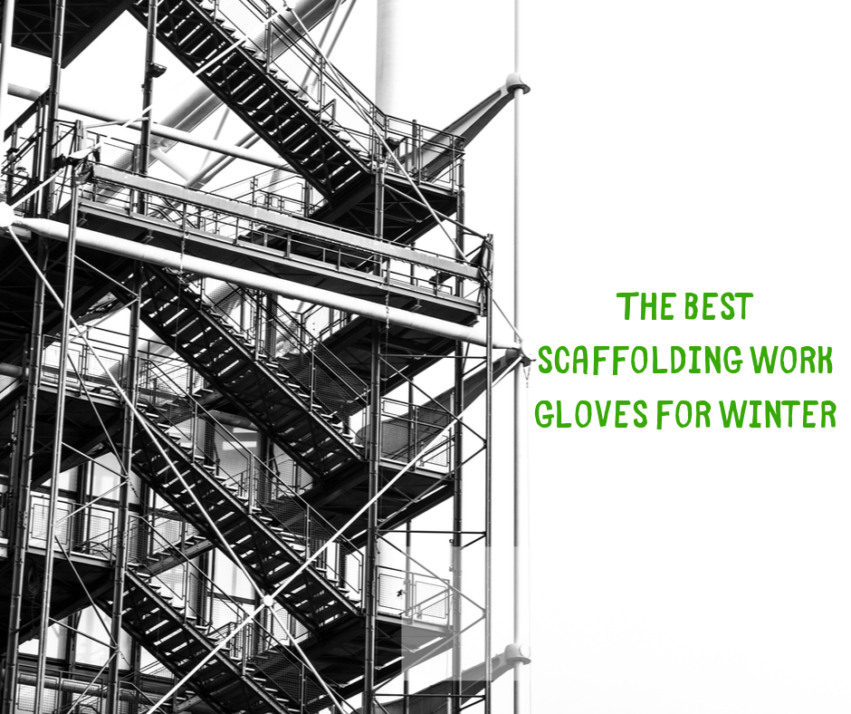 scaffolding glove protection