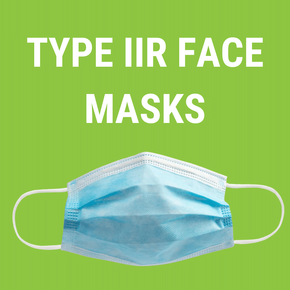 Type IIR Masks What you Need to Know